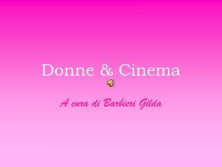 Donne & Cinema