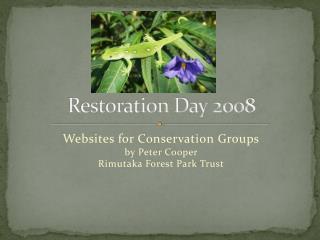 Restoration Day 2008