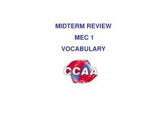 MIDTERM REVIEW   MEC 1 VOCABULARY