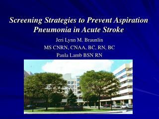 Screening Strategies to Prevent Aspiration Pneumonia in Acute Stroke