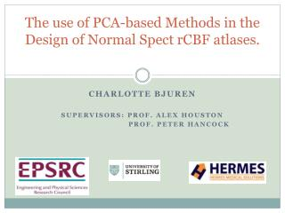 The use of PCA-based Methods in the Design of Normal Spect rCBF atlases.