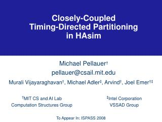 Closely-Coupled Timing-Directed Partitioning in HAsim