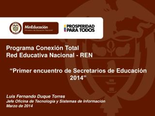 Programa Conexión Total Red Educativa  Nacional - REN