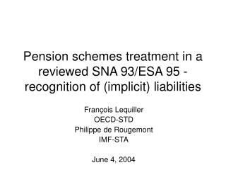 Pension schemes treatment in a reviewed SNA 93/ESA 95 -recognition of (implicit) liabilities