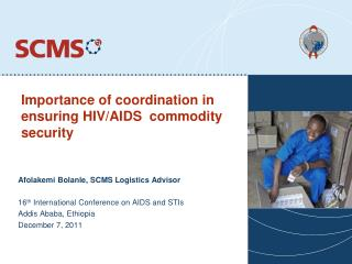 Importance of coordination in ensuring HIV/AIDS  commodity security