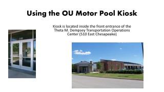 Using the OU Motor Pool Kiosk