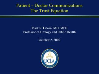 Patient – Doctor Communications The Trust Equation