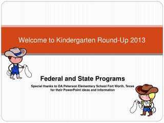 Welcome to Kindergarten Round-Up 2013