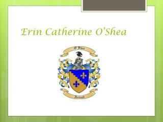 Erin Catherine O'Shea