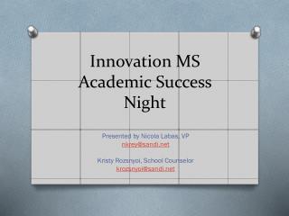 Innovation MS Academic Success Night