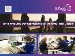 Enriching Drug Development  through  Insightful Trial Design