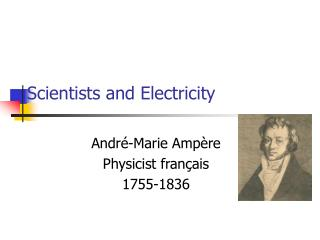 Scientists and Electricity