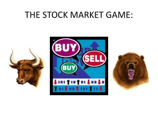 THE STOCK MARKET GAME: