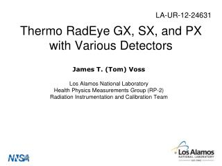 Thermo  RadEye  GX, SX, and PX with Various Detectors