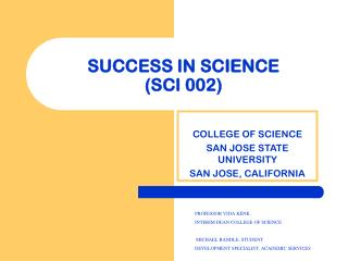 SUCCESS IN SCIENCE  (SCI 002)