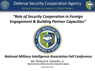 National Military Intelligence Association Fall Conference  Mr. Richard A. Genaille, Jr.