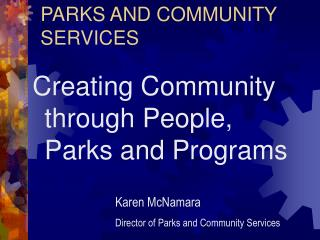 PARKS AND COMMUNITY SERVICES