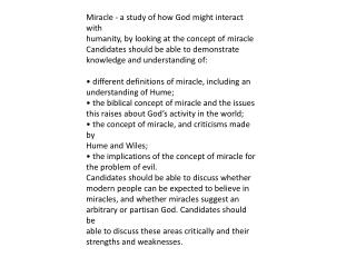 Miracle - a study of how God might interact with humanity, by looking at the concept of miracle