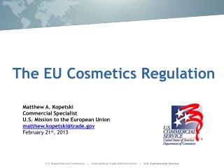 The EU Cosmetics Regulation