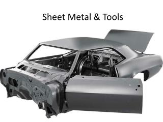 Sheet Metal & Tools