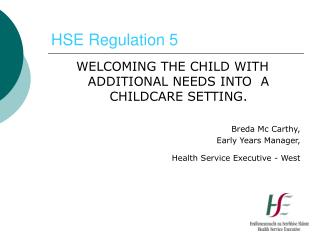 HSE Regulation 5
