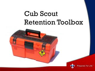 Cub Scout 		Retention Toolbox