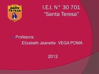 """I.E.I. N° 30 701 """"Santa Teresa"""""""