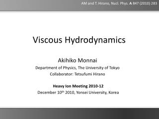Viscous Hydrodynamics