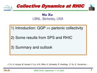 Collective Dynamics at RHIC
