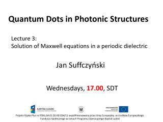 Quantum  Dots  in  Photonic Structures