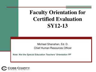 Faculty Orientation for Certified Evaluation  SY12-13