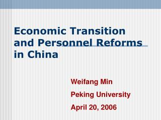 Economic Transition and Personnel Reforms in China
