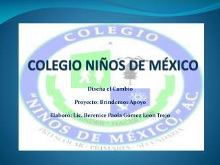 COLEGIO NIÑOS DE MÉXICO