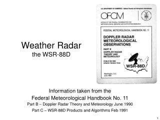 Weather Radar the WSR-88D