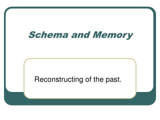 Schema and Memory