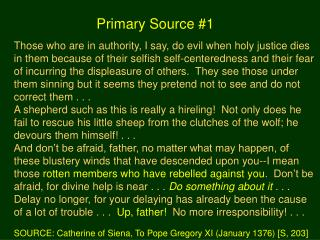 Those who are in authority, I say, do evil when holy justice dies
