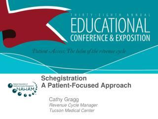 Schegistration A Patient-Focused Approach