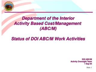 Department of the Interior Activity Based Cost/Management  (ABC/M)