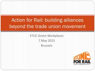 Action for Rail: building alliances beyond the trade union movement