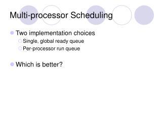 Multi-processor Scheduling