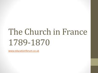 The Church in France 1789-1870