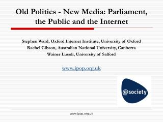 Old Politics - New Media: Parliament, the Public and the Internet