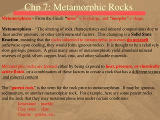 Chp 7: Metamorphic Rocks