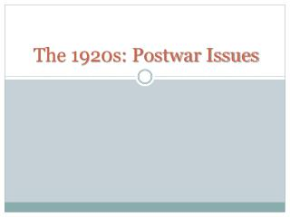 The 1920s: Postwar Issues