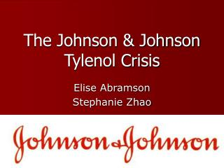 The Johnson & Johnson Tylenol Crisis