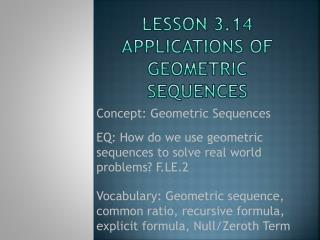 Lesson 3.14 Applications of geometric Sequences