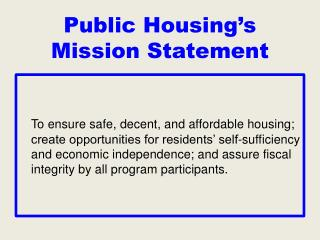 Public Housing's Mission Statement
