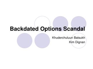 Backdated Options Scandal