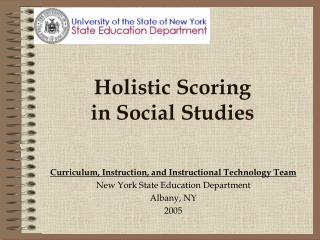 Holistic Scoring  in Social Studies