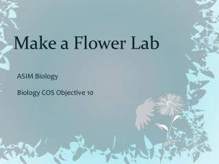 Make a Flower Lab